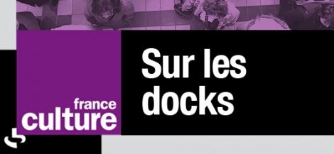 J. Beurier, invitée de «Sur les docks» (France Culture)